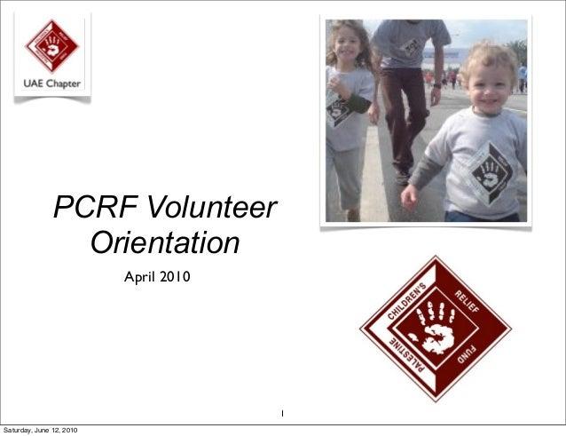 PCRF Volunteer Orientation Session - 2010
