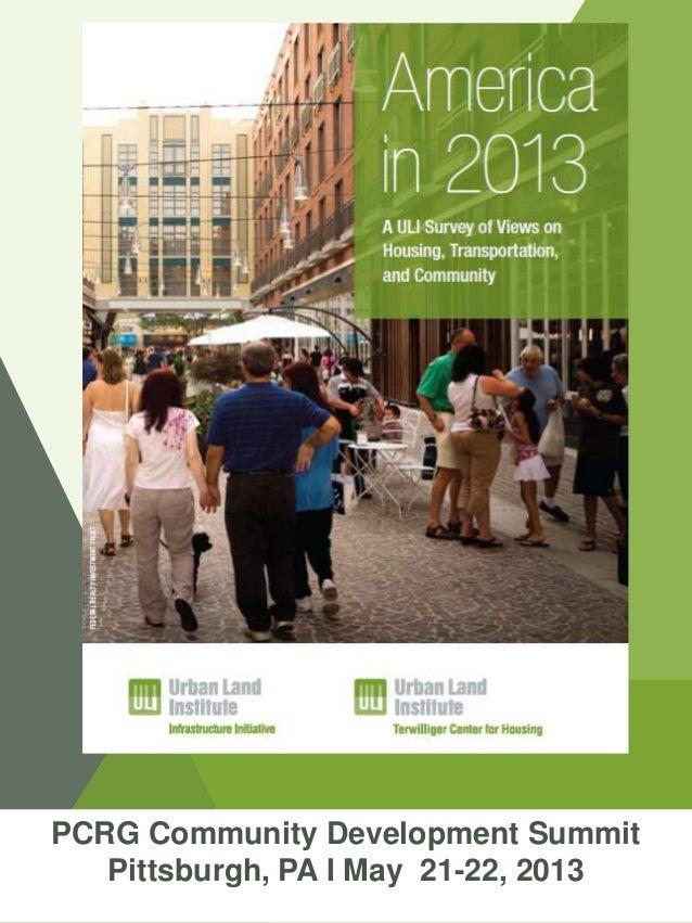 PCRG Community Development SummitPittsburgh, PA I May 21-22, 2013