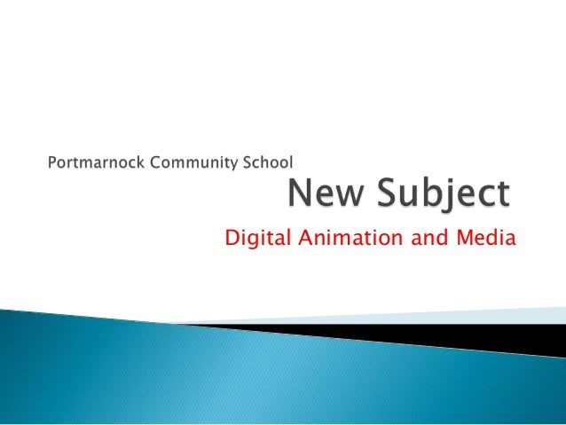 Digital Animation and Media