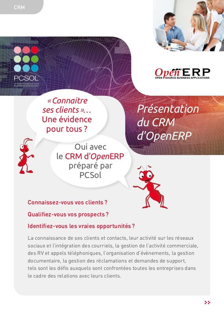 CRM             «Connaitre            ses clients»…                            Présentation            Une évidence     ...