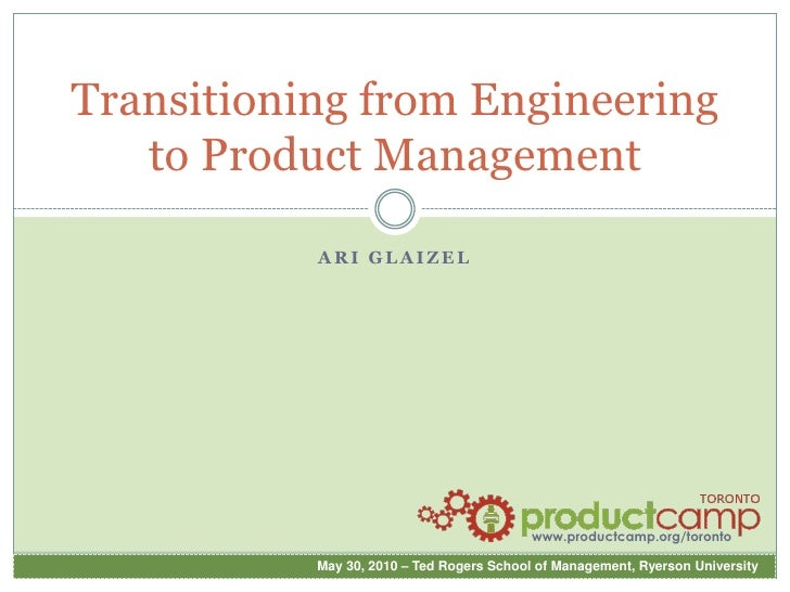 Transitioning from Engineering to Product Management<br />Ari glaizel<br />