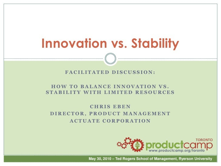 Innovation vs. Stability<br />Facilitated discussion:<br />How to balance innovation vs. stability with limited resources<...