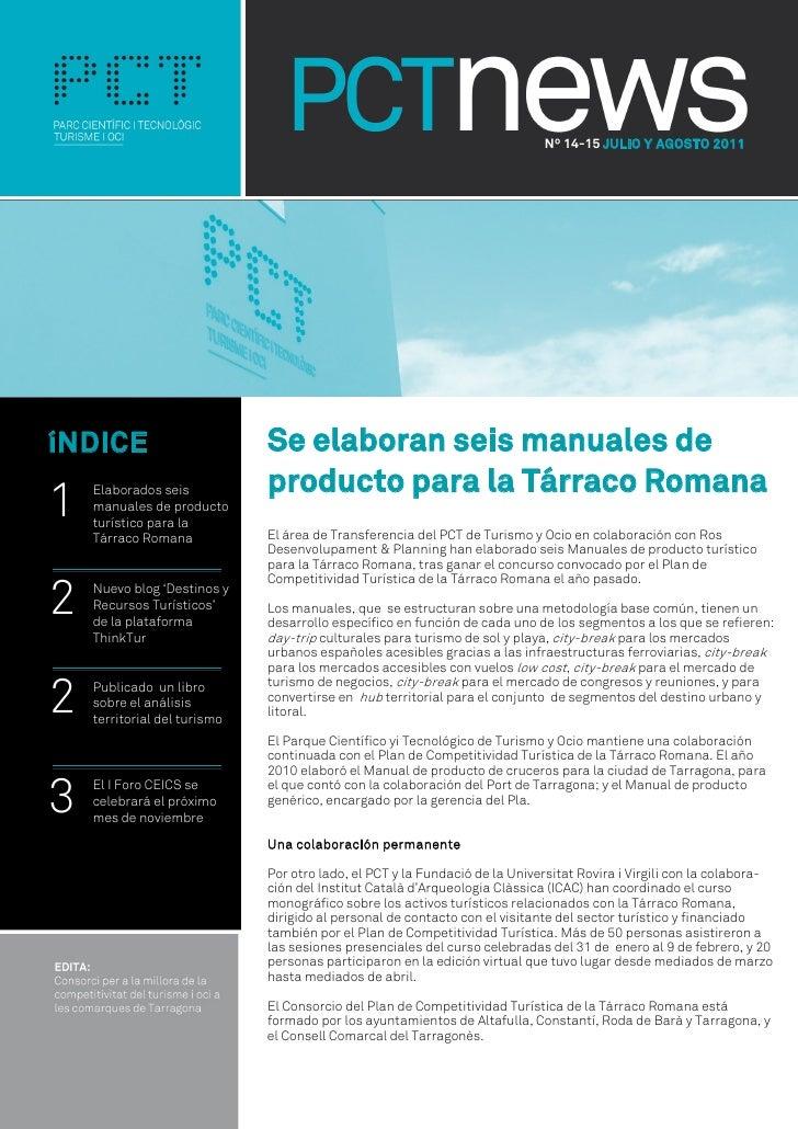 Nº 14-15 JULIO Y AGOSTO 2011íNDICE                        Se elaboran seis manuales de                              produc...