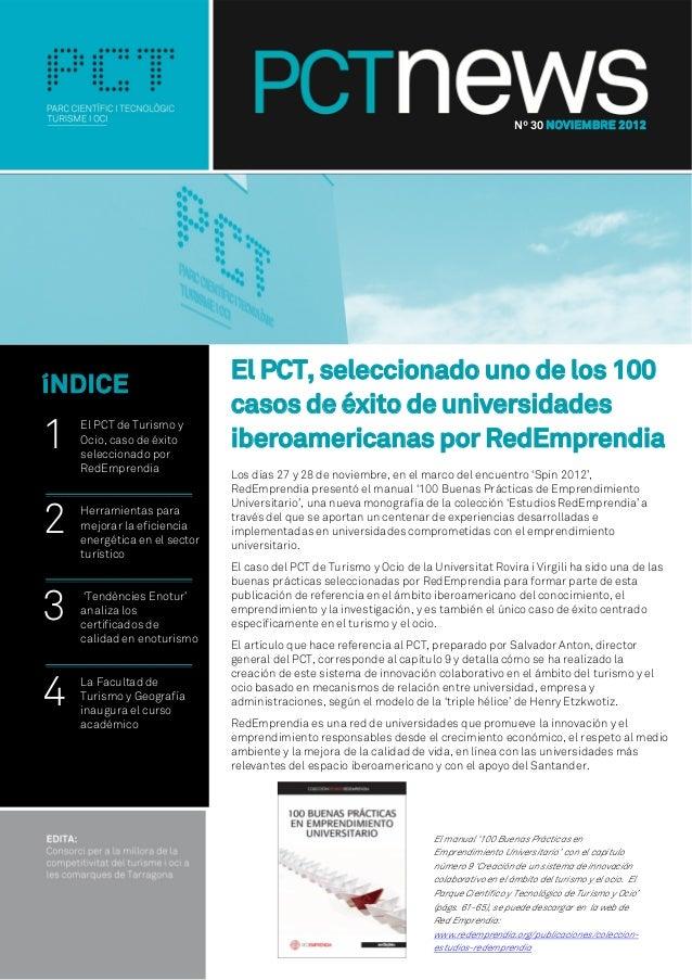 Nº 30 NOVIEMBRE 2012                              El PCT, seleccionado uno de los 100íNDICE                              c...