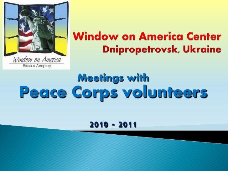 Meetings with Peace Corps volunteers_ 2010 2011