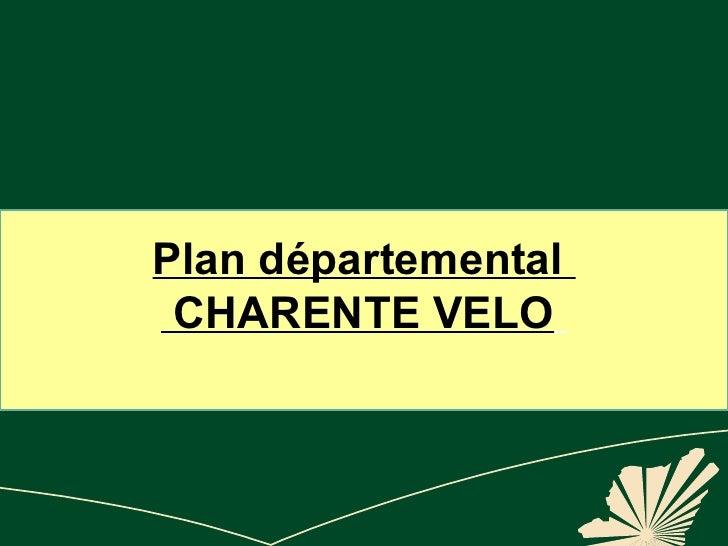 Plan départemental Charente Vélo
