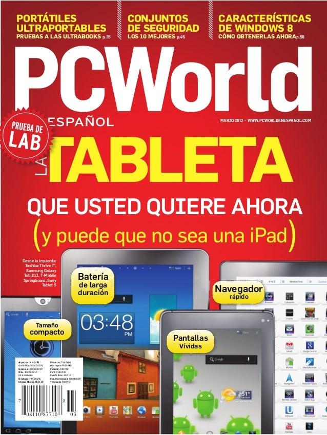 portátiles ultraportables pruebas a las ultrabooks p.35 Características de windows 8 Cómo obtenerlas ahorap.58 Conjuntos d...