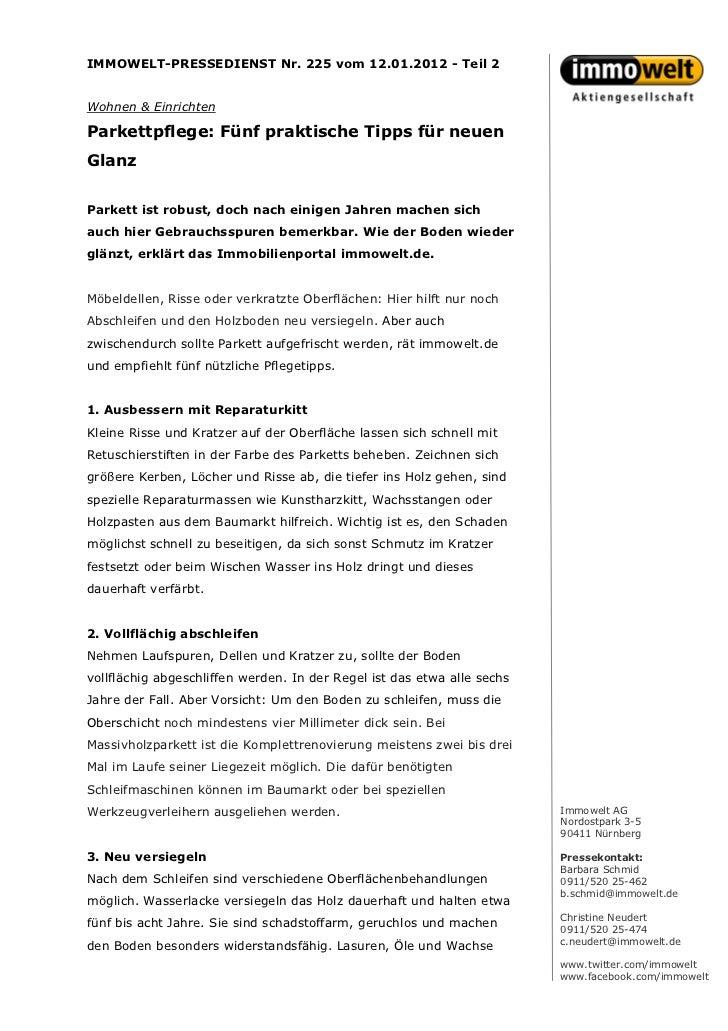IMMOWELT-PRESSEDIENST Nr. 225 vom 12.01.2012 - Teil 2Wohnen & EinrichtenParkettpflege: Fünf praktische Tipps für neuenGlan...