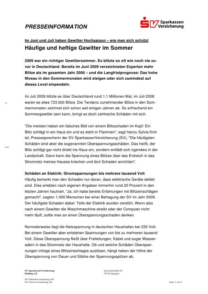 PRESSEINFORMATIONIm Juni und Juli haben Gewitter Hochsaison – wie man sich schütztHäufige und heftige Gewitter im Sommer20...