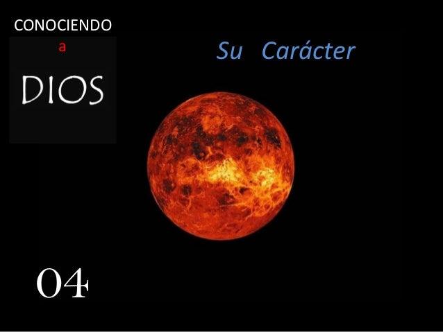 Su Carácter 04 CONOCIENDO a