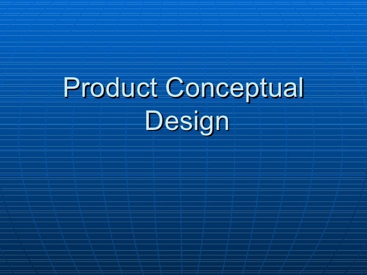 Product Conceptual Design