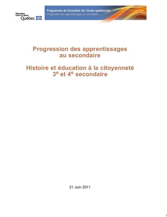 Progression des apprentissages          au secondaireHistoire et éducation à la citoyenneté          3e et 4e secondaire  ...