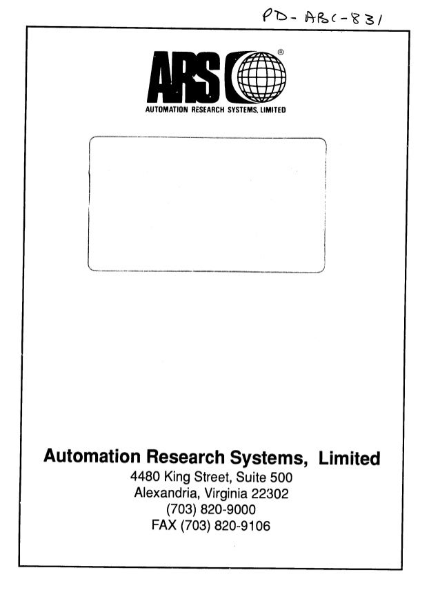 AUTOMATION RESEARCH SYSTEMS, LIMITED  Automation Research Systems, Limited  4480 King Street, Suite 500  Alexandria, Virgi...