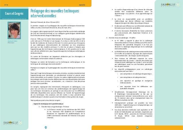 N° 10  Août 2012  38 39  .........................  Pédagogie des nouvelles techniques  interventionnelles  Clermont Ferra...