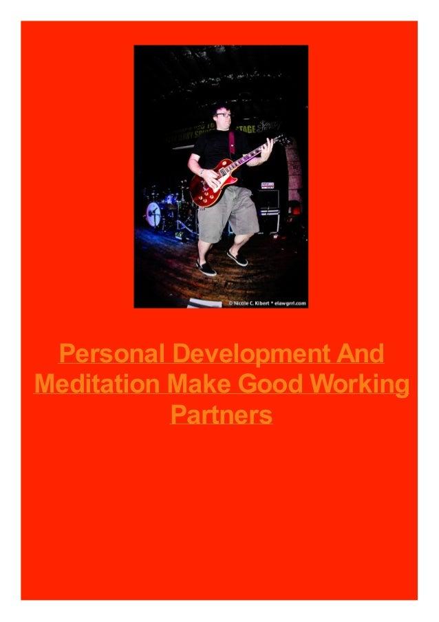 Personal Development And Meditation Make Good Working Partners