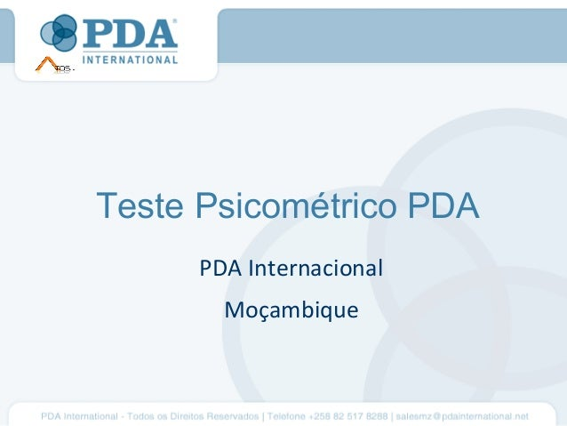 Teste Psicométrico PDA     PDA Internacional       Moçambique