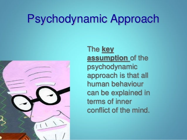 the psychodynamic approach s key streng Psychodynamic psychotherapy is a form of depth psychology in terms of approach the therapeutic relationship is seen as a key means to understanding and working through the relational difficulties which the client has suffered in life.