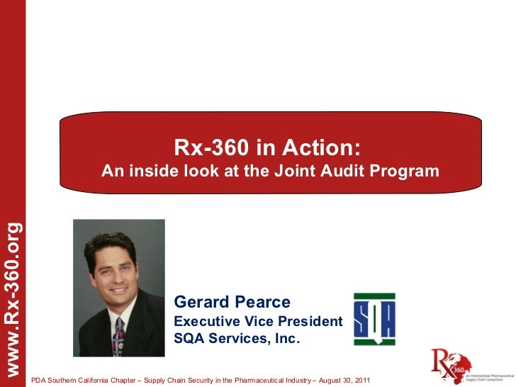 Rx-360 in Action:                                      An inside look at the Joint Audit Programwww.Rx-360.org            ...