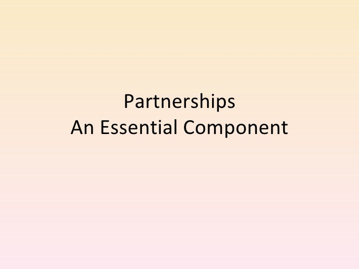 Partnerships An Essential Component