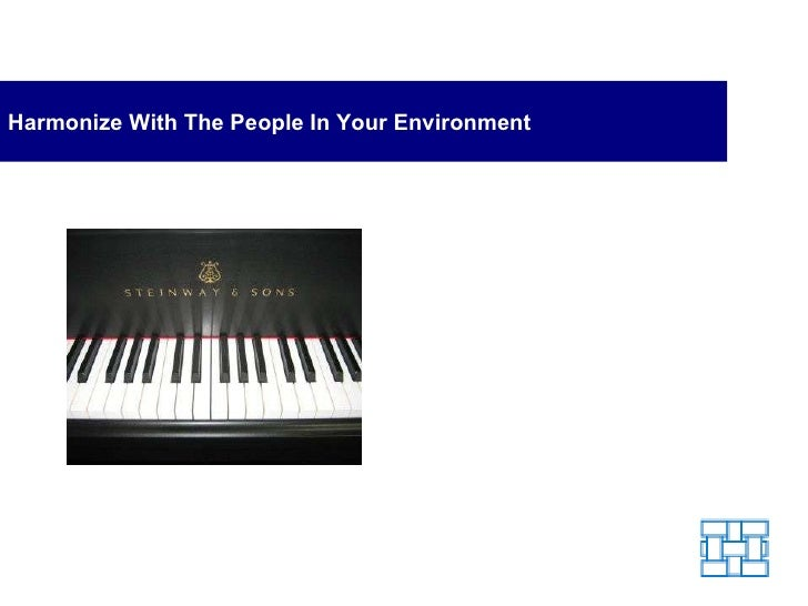 Harmonize with the People in Your Environment