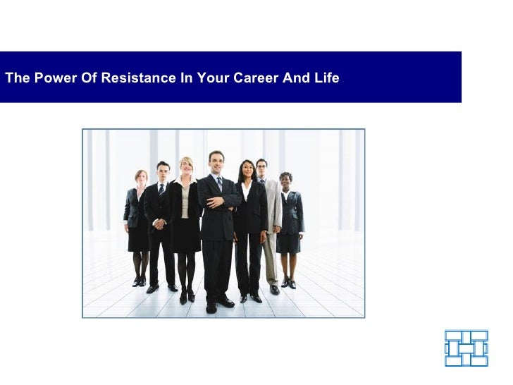 The Power of Resistance in Your Career and Life