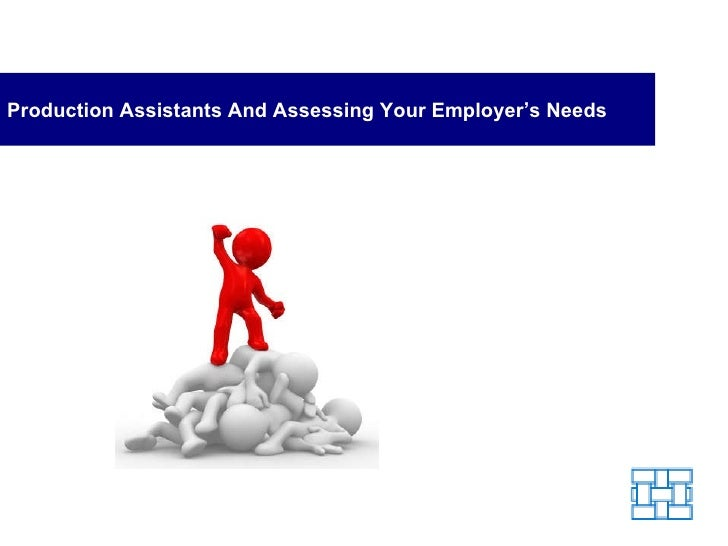 Assessing Your Employer's Needs