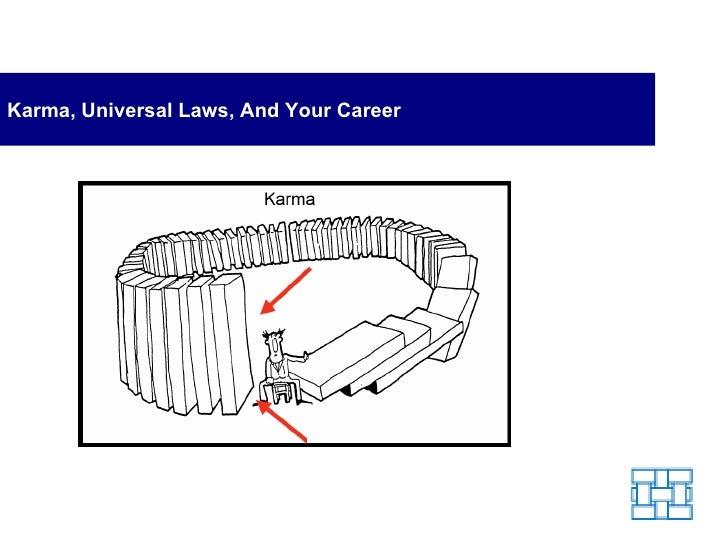 Karma, Universal Laws, And Your Career