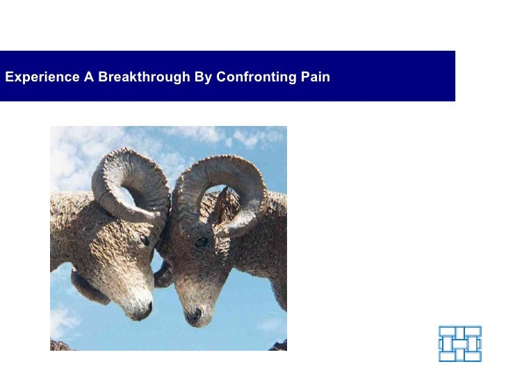 Experience A Breakthrough By Confronting Pain