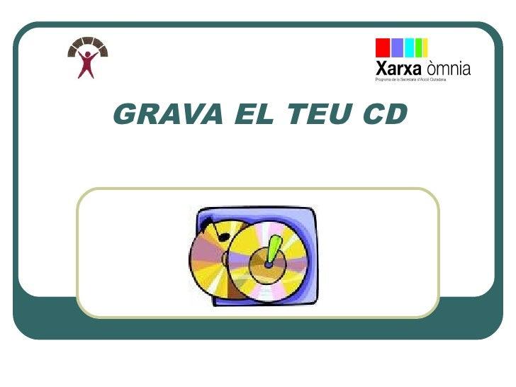 Pd de grava el teu cd log