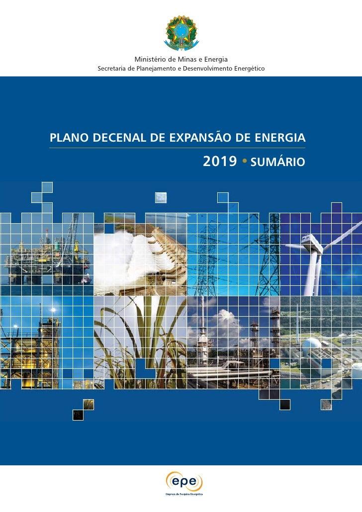 Ministério de Minas e Energia      Secretaria de Planejamento e Desenvolvimento EnergéticoPLANO DECENAL DE EXPANSÃO DE ENE...