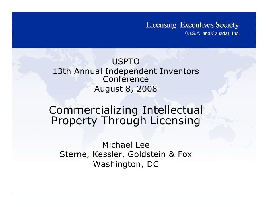 SKGF_Presentation_Commercializing Intellectual Property Through Licensing_2008
