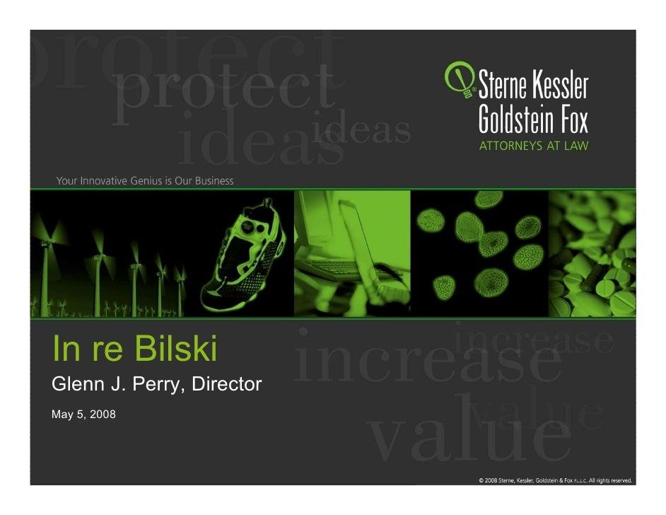 SKGF_Presentation_In Re Bilski_2008