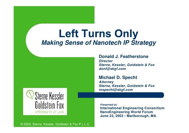 Making Sense of Nanotech IP Strategy                                                      Donald J. Featherstone          ...