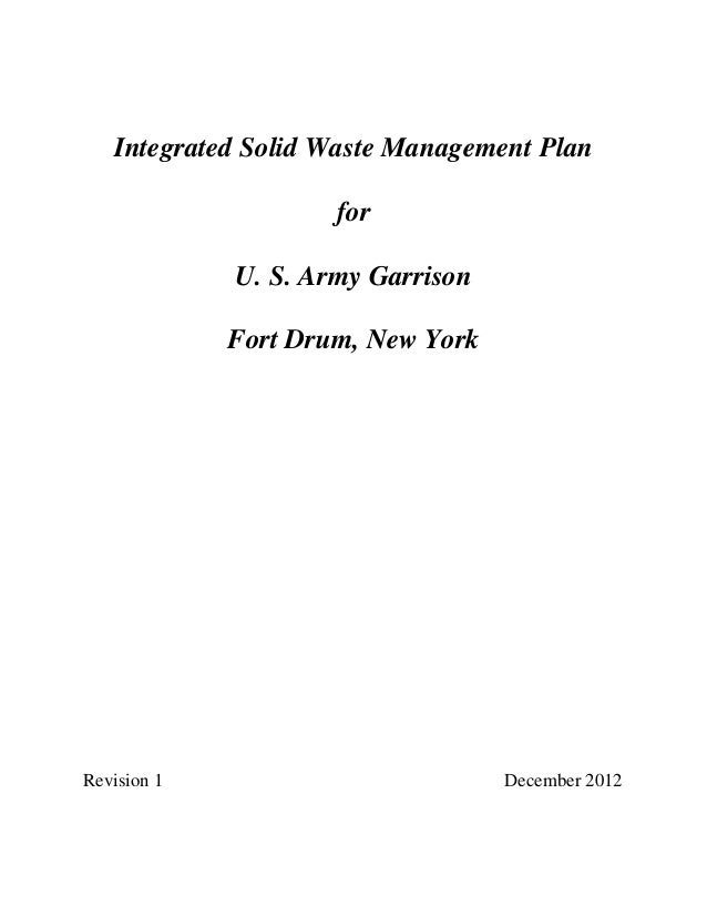 Integrated Solid Waste Management Plan                     for             U. S. Army Garrison             Fort Drum, New ...