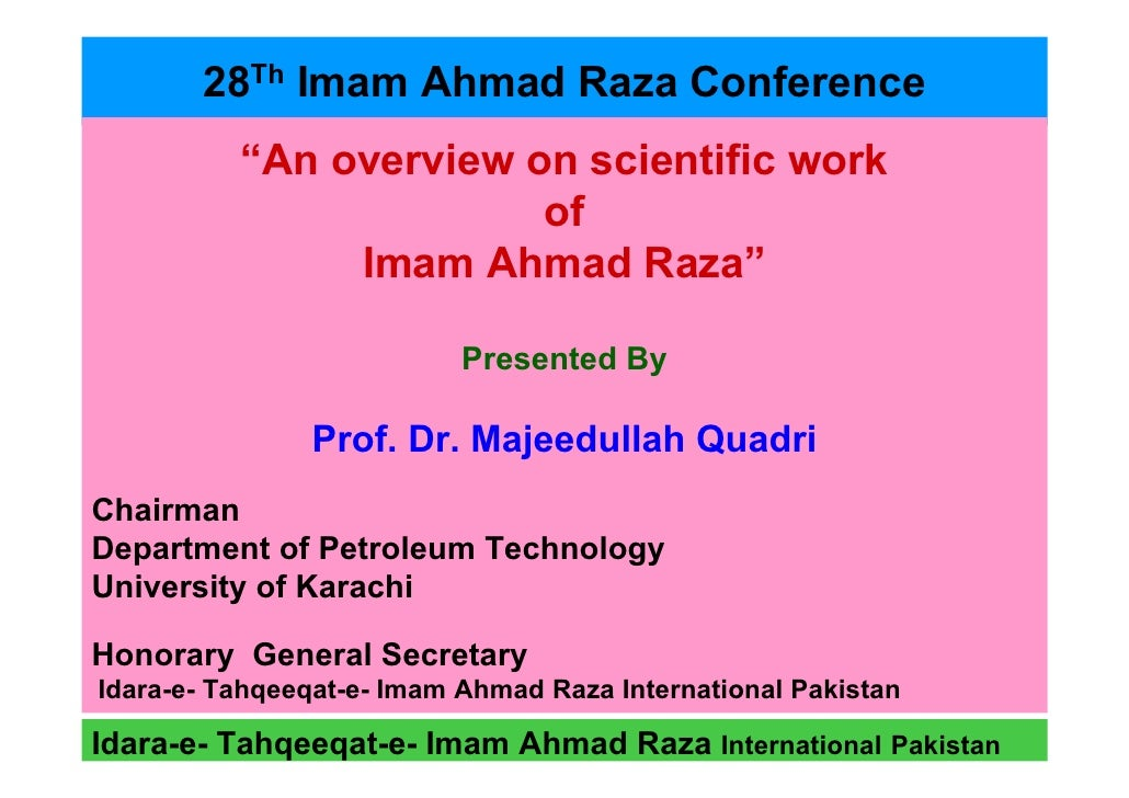 "28Th Imam Ahmad Raza Conference           ""An overview on scientific work                         of                Imam A..."