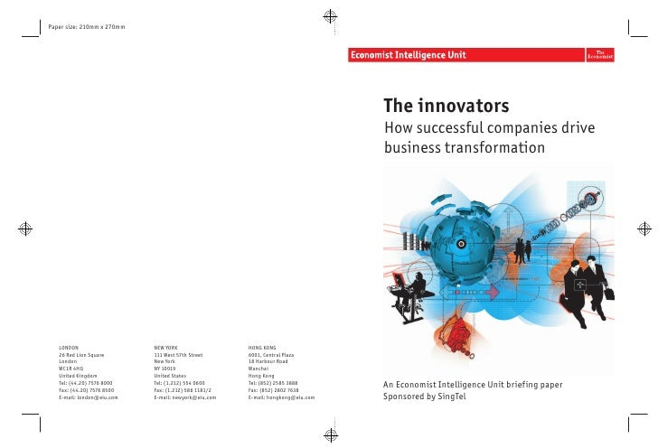The innovators How successful companies drive business transformation     An Economist Intelligence Unit briefing paper Sp...