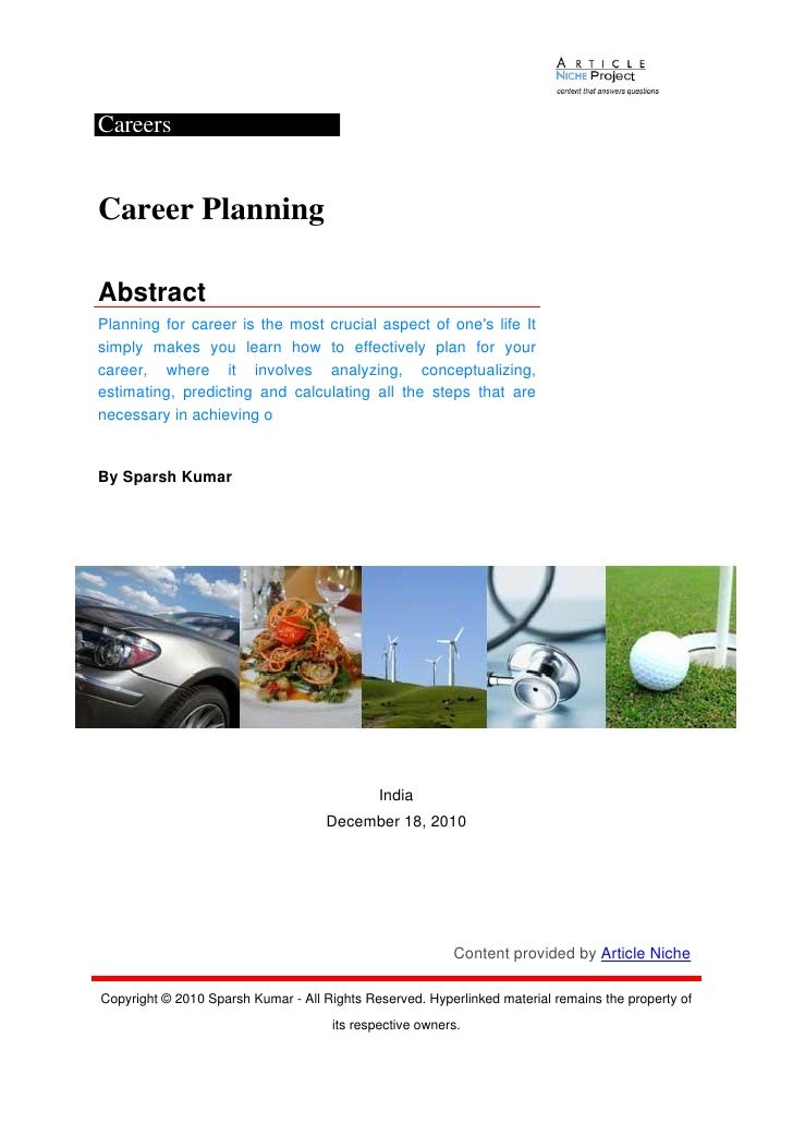 CareersCareer PlanningAbstractPlanning for career is the most crucial aspect of ones life Itsimply makes you learn how to ...