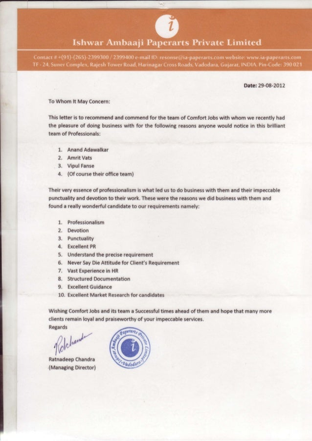 Date:29-08-2012To Whomlt MayConcern:Thisletter is to recommend commend the team of ComfortJobswith whom we recentlyhad    ...