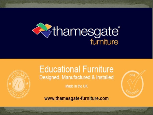 Classroom Furniture:-  Thamesgate- Furniture design and installation service help staff and pupils to make the most of wo...