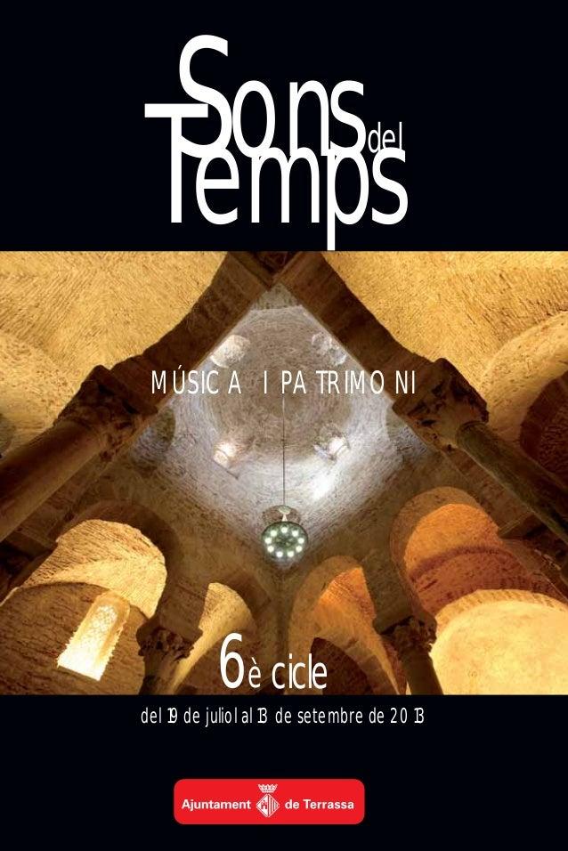 SONS DEL TEMPS 2013  (Música i Patrimoni) -VI Edició-