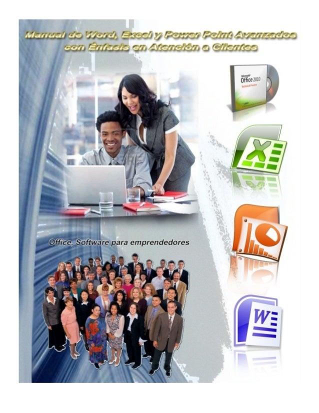 Manual de Word, Excel y Power Point Avanzados con Énfasis en Atención a Clientes. Barras de Herramientas de Word. Al arran...
