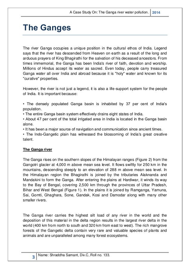 save ganga essay River ganga is a sacred river and treated as a goddess among the hindus short paragraph on importance of river ganga short essay on clean ganga river.