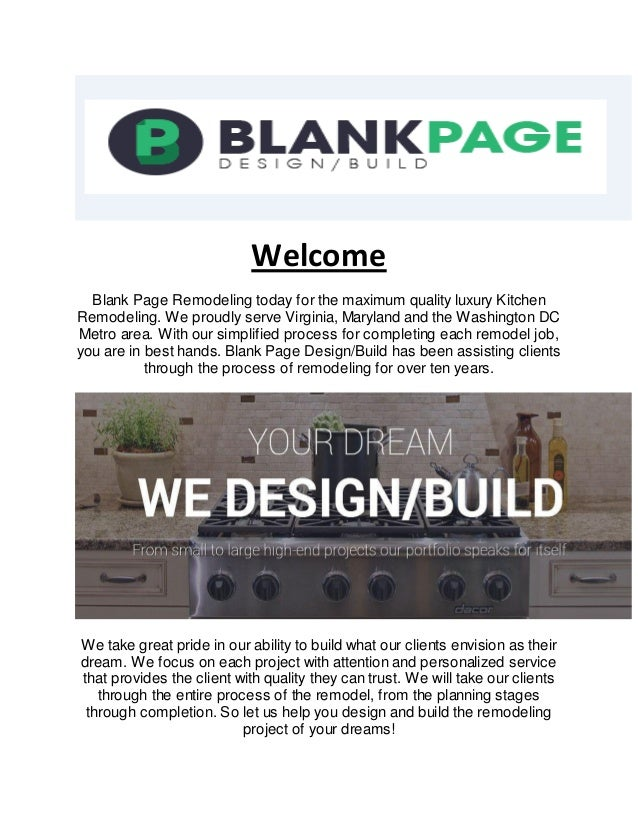 Welcome Blank Page Remodeling today for the maximum quality luxury Kitchen Remodeling. We proudly serve Virginia, Maryland...