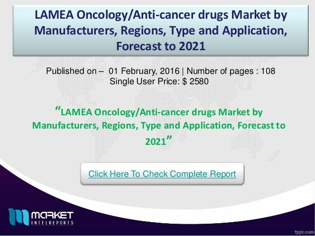 the us anti cancer drug market Treatment of pancreatic cancer with intravenous vitamin c: a case report chemotherapy-induced neutropenia and febrile neutropenia in patients with gynecologic malignancy a survey of renal impairment pharmacokinetic studies for new oncology drug approvals in the usa from 2010 to early 2015: a focus on development strategies and future directions.