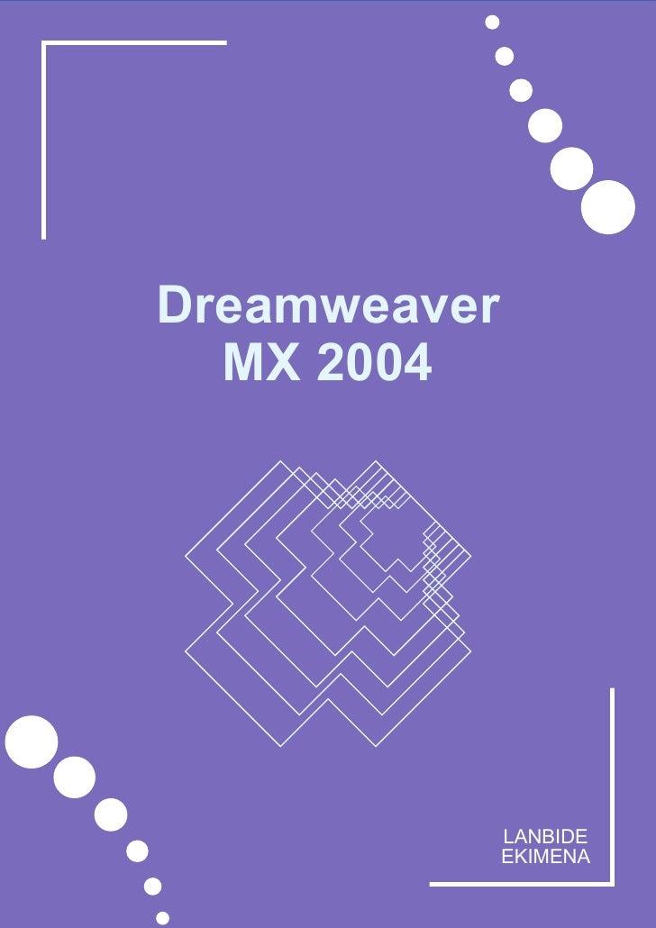 Dreamweaver   MX 2004                   LANBIDE               EKIMENA