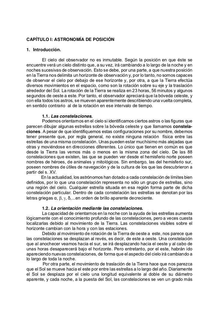 CAPÍTULO I: ASTRONOMÍA DE POSICIÓN1. Introducción.         El cielo del observador no es inmutable. Según la posición en q...