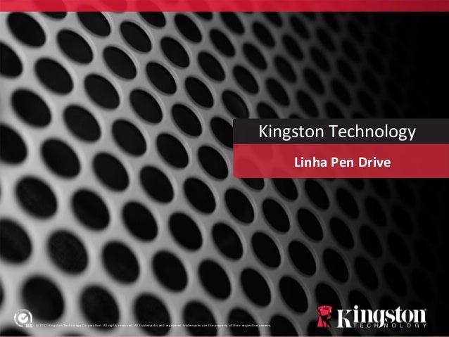 Linha completa Kingston- HandyTech