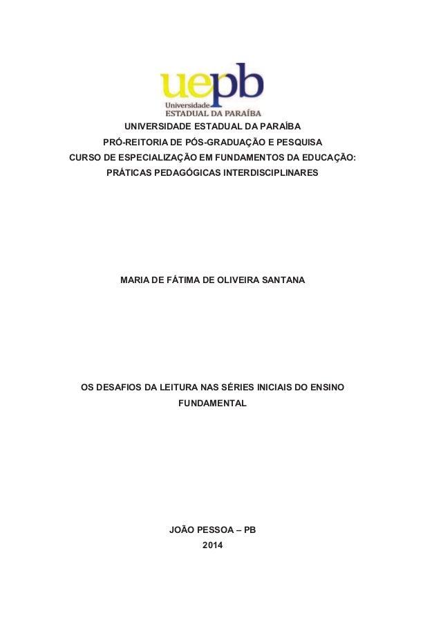 1 UNIVERSIDADE ESTADUAL DA PARAÍBA PRÓ-REITORIA DE PÓS-GRADUAÇÃO E PESQUISA CURSO DE ESPECIALIZAÇÃO EM FUNDAMENTOS DA EDUC...