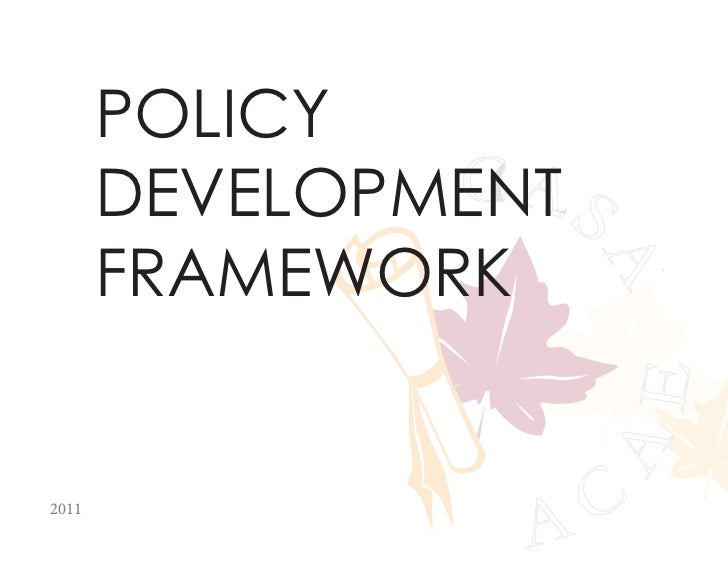 POLICY       DEVELOPMENTA S                C       FRAMEWORK                    A                    A                    ...