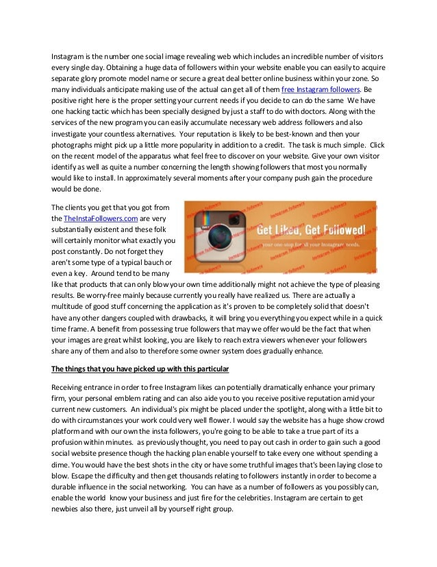 Instagram is the number one social image revealing web which includes an incredible number of visitors every single day. O...